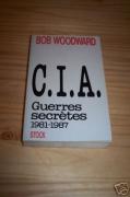 CIA Guerres secrètes 1981-1987